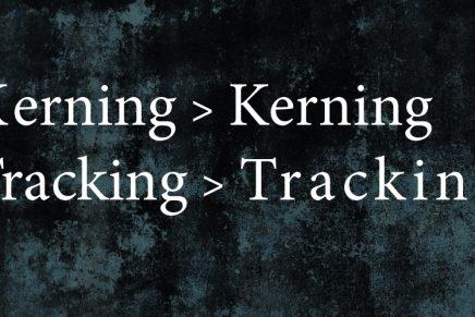 Kerning y Tracking: aprende a diferenciarlos definitivamente