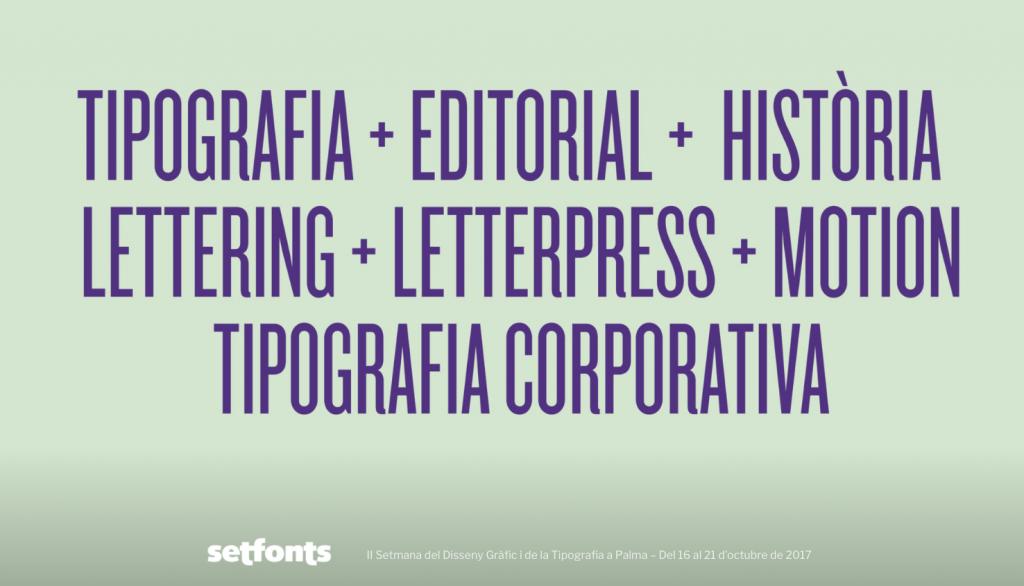 Setfonts 2017 regresa para llenar de tipografía y diseño la ciudad de Palma - 1