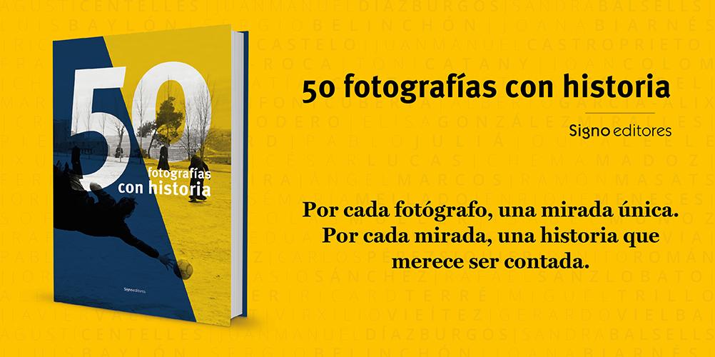 «50 fotografías con historia»