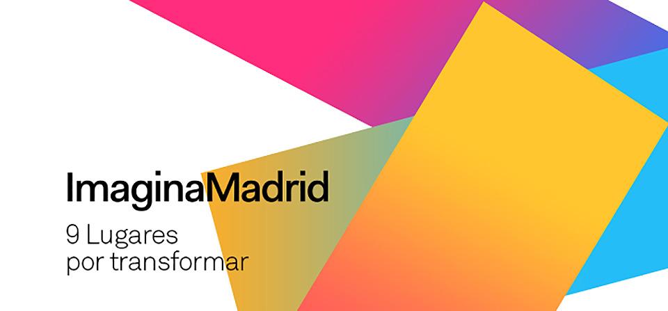 Imagina Madrid, la iniciativa que dará nueva vida a espacios en desuso de la ciudad