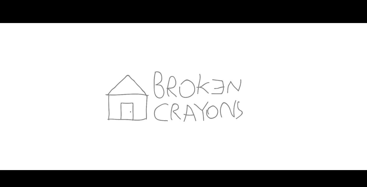 """""""Broken Crayons"""""""