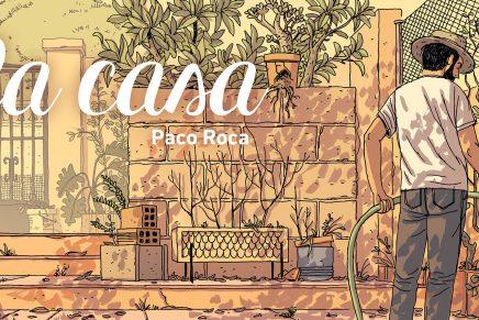 """""""La casa"""" de Paco Roca será llevada al cine por Álex Montoya"""