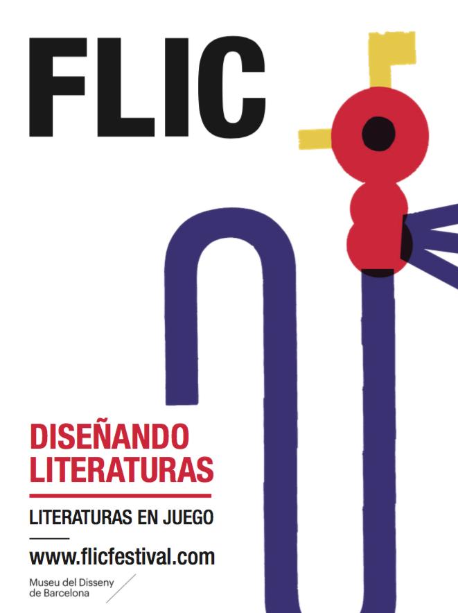 Cartel del festival FLIC disenando literaturas