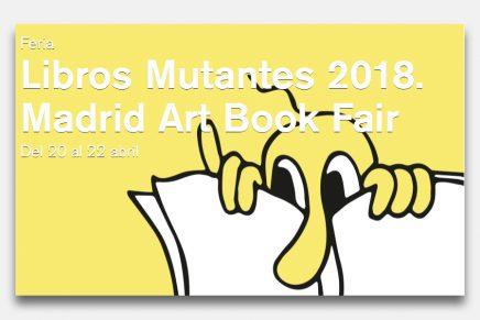 La nueva edición de Libros Mutantes vuelve a La Casa Encendida del 20 al 22 de abril