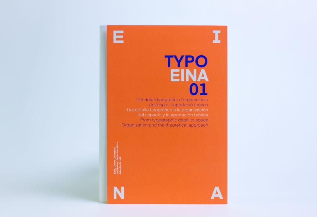 TYPOEINA01: Del detalle tipográfico a la organización del espacio y la aportación teórica -2