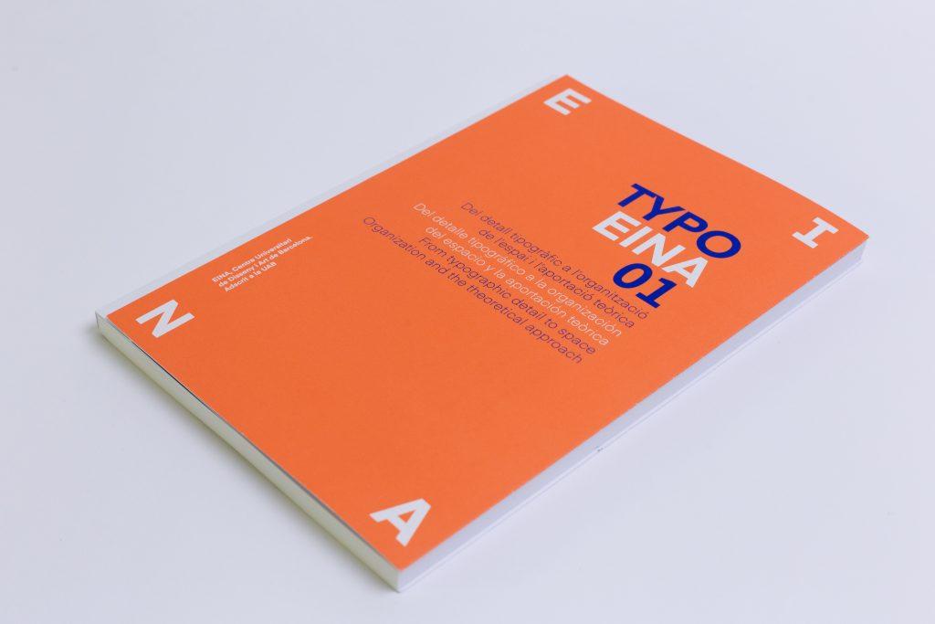 TYPOEINA01: Del detalle tipográfico a la organización del espacio y la aportación teórica -1