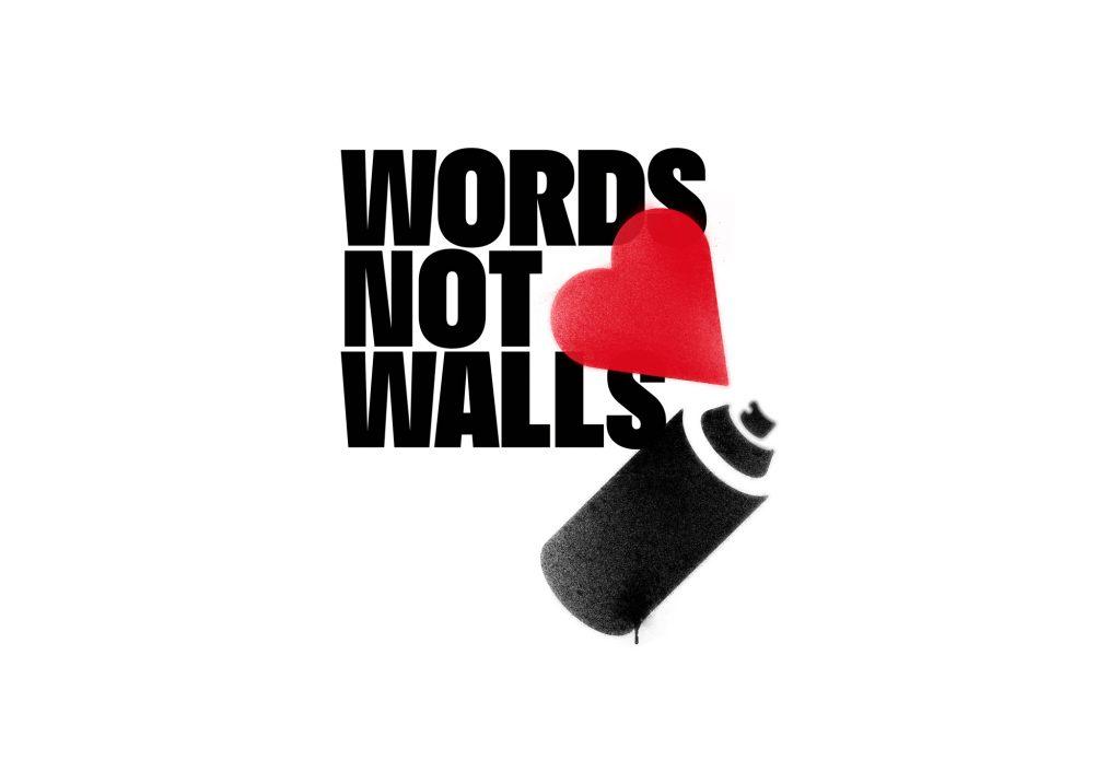 Words not walls