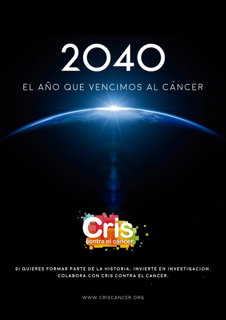 Cartel de #2040ElAñoQueVencimosElCáncer, la campaña de publicidad contra el cáncer