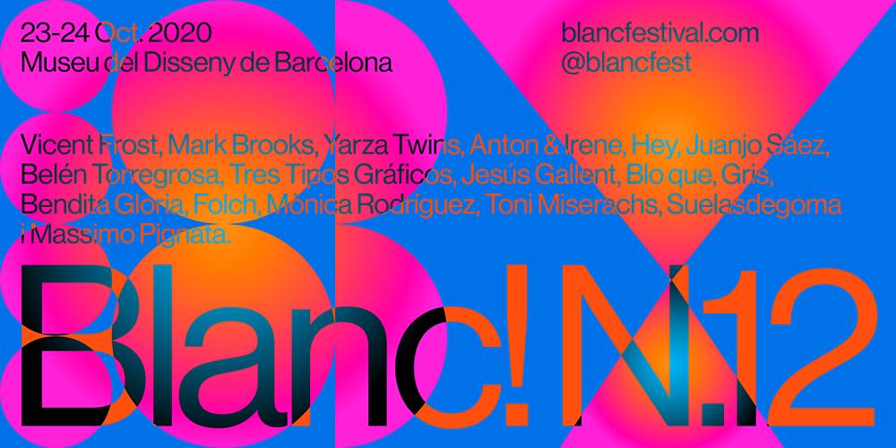 Blanc 2020: el show debe continuar