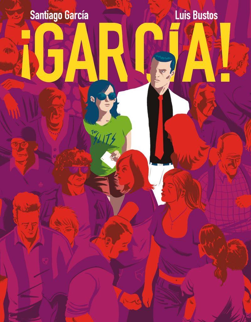 Portada del nuevo cómic de Santiago García y Luis Bustos