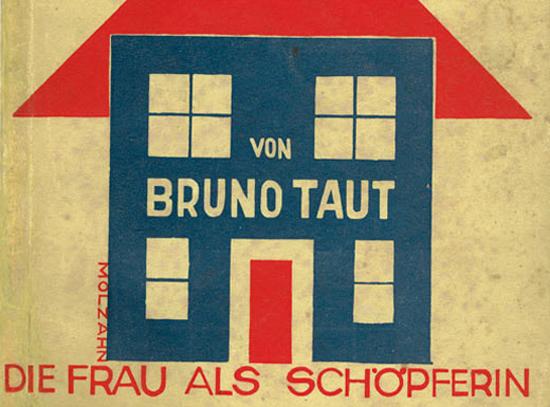 Bruno Taut Cuando la vanguardia se encontró con el diseño
