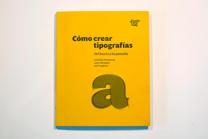 'Cómo crear tipografías. Del boceto a la pantalla', nueva entrega de Tipo-e