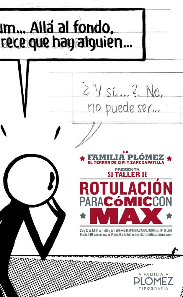 El dibujante Max impartirá un taller de rotulación con la Familia Plómez