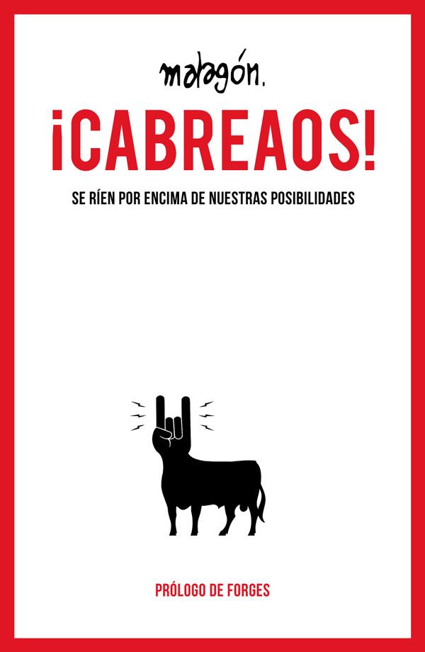 cabreaos 600 Viñetas ¡para cabrearse! de José Rubio Malagón