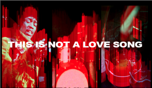 This is Not a Love Song Jimi Hendrix