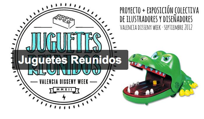 juguetes reunidos Voltio 'Juguetes reunidos', proyecto + expo de ilustradores y diseñadores dentro de la VDW