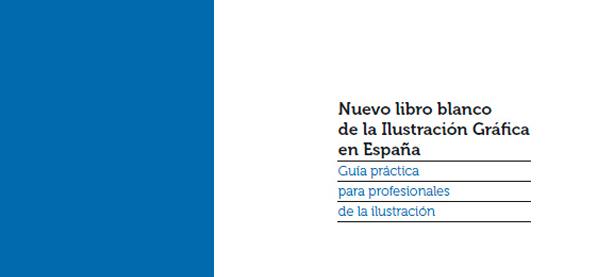 Nuevo Libro Blanco de la Ilustración Gráfica en España