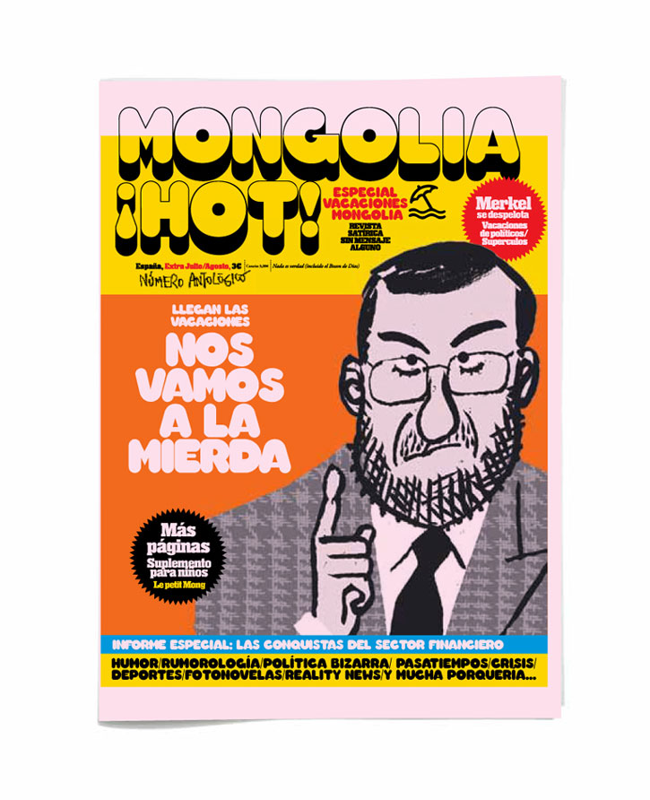 portada hot vacaciones Especial veraniego de Mongolia cargadito de irreverencia y política rosa